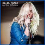 Eliza Neals single Another Lifetime Jan 2018 release