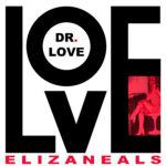 Love Dr. Love Summer Single Eliza Neals
